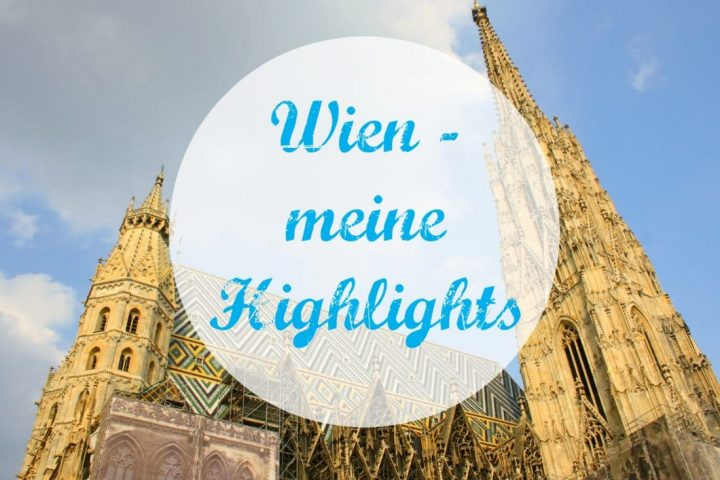 Wien – Highlights für ein Wochenende