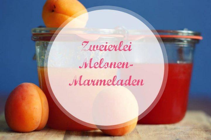 Hochsommer in Gläsern – zweimal Melonenmarmelade