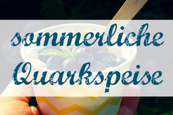 Sommerliche Quarkspeise