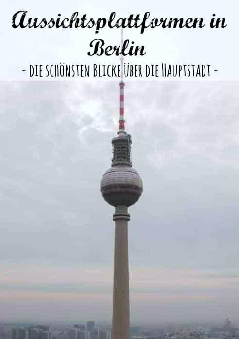 Top 8 Aussichtsplattformen in Berlin - die besten Empfehlungen von PASSENGER X