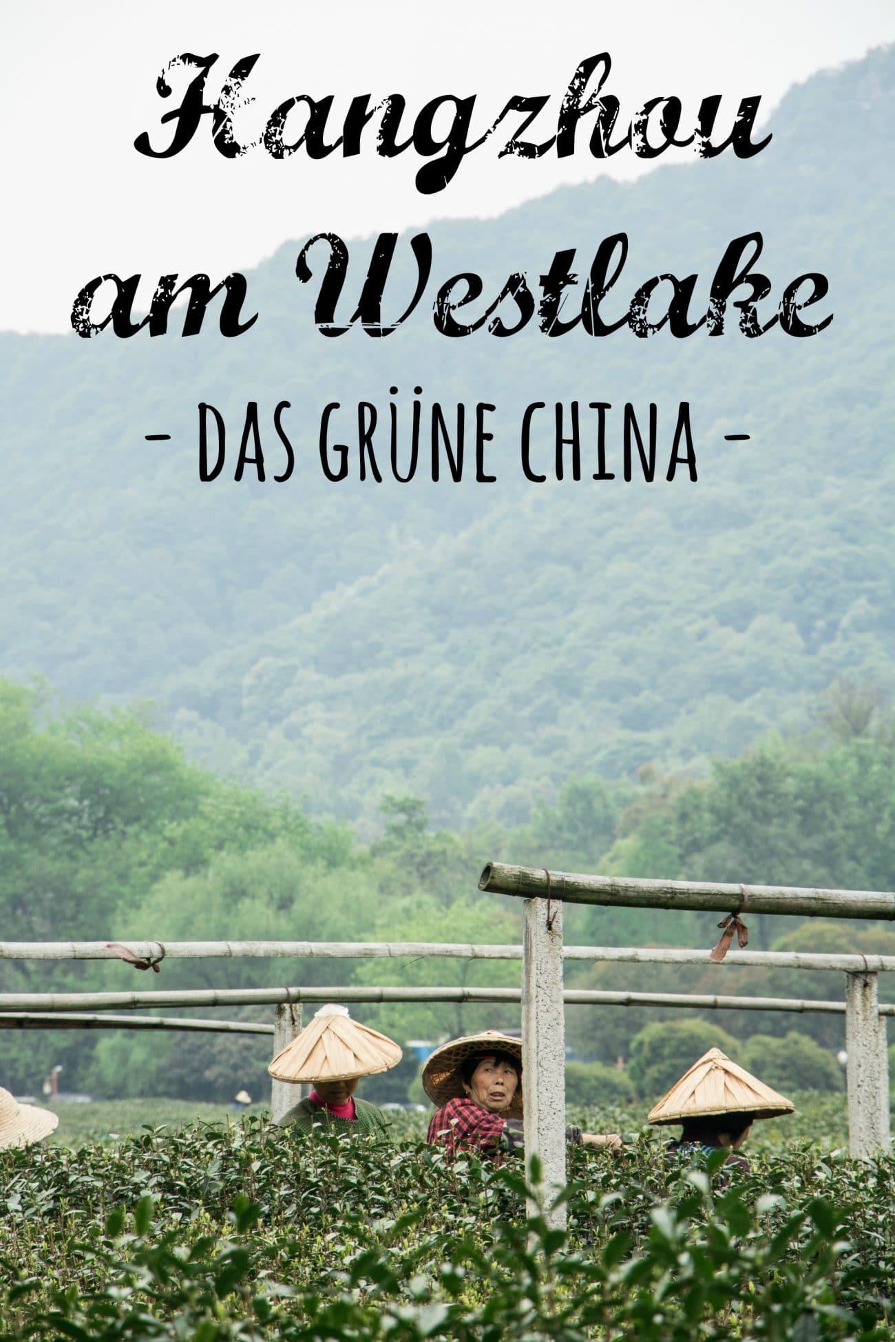 Hangzhou - drei Tage am Westlake