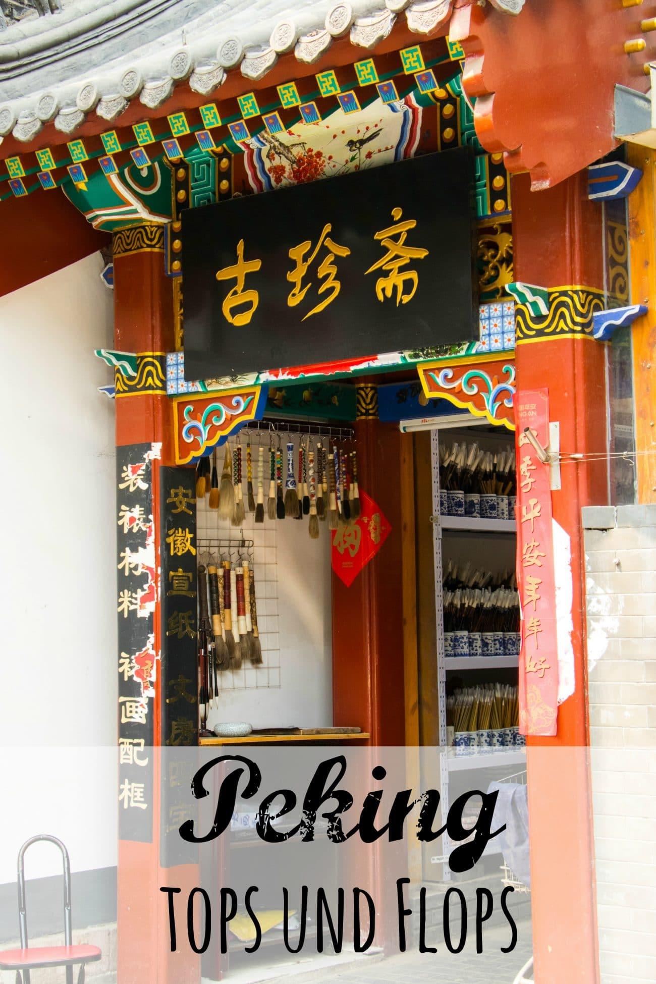 Tops und Flops in Peking - von PASSENGER X
