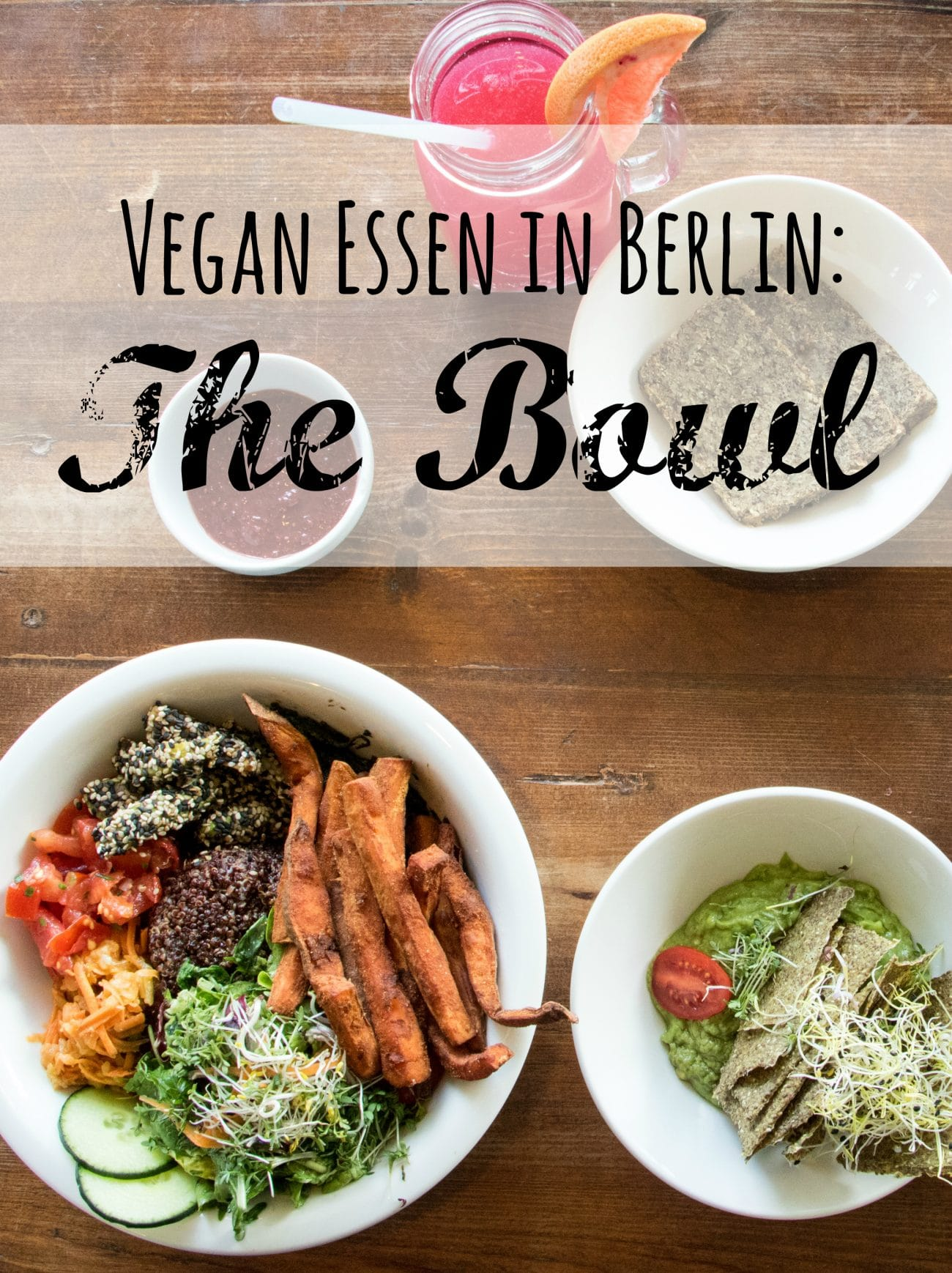 veganes restaurant berlin ein besuch bei the bowl passenger x hier jetzt woanders. Black Bedroom Furniture Sets. Home Design Ideas