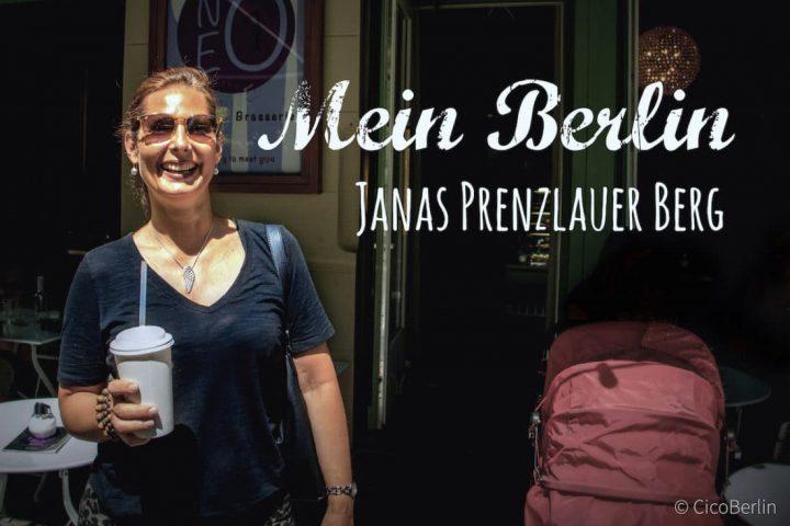 Janas Tipps für den Prenzlauer Berg