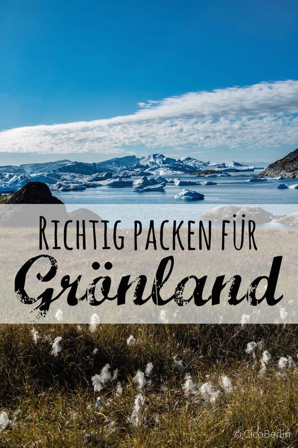 Die ultimative Packliste für Grönland im Sommer von CicoBerlin