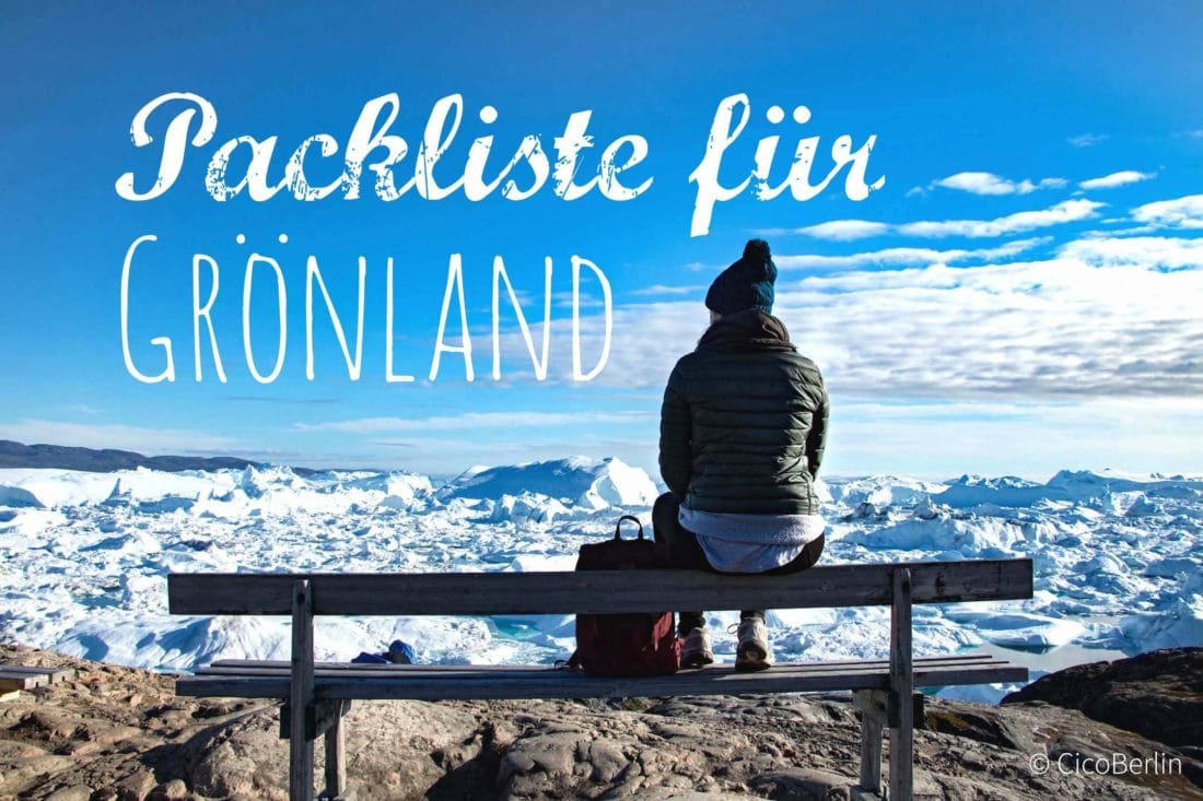 Die ultimative Packliste Groenland im Sommer