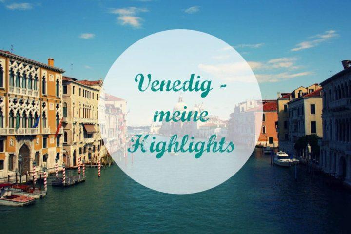 Ein Tag Venedig – so traumhaft kann es sein!