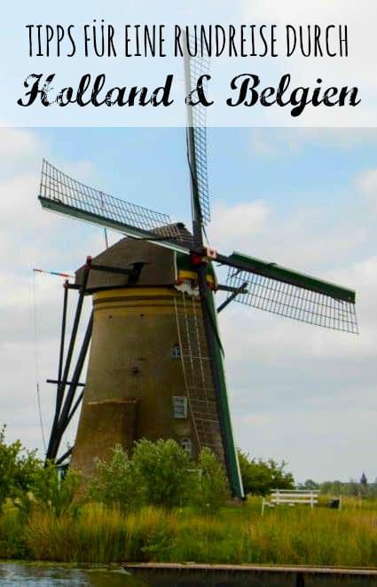 Holland Belgien Rundreise Tipps