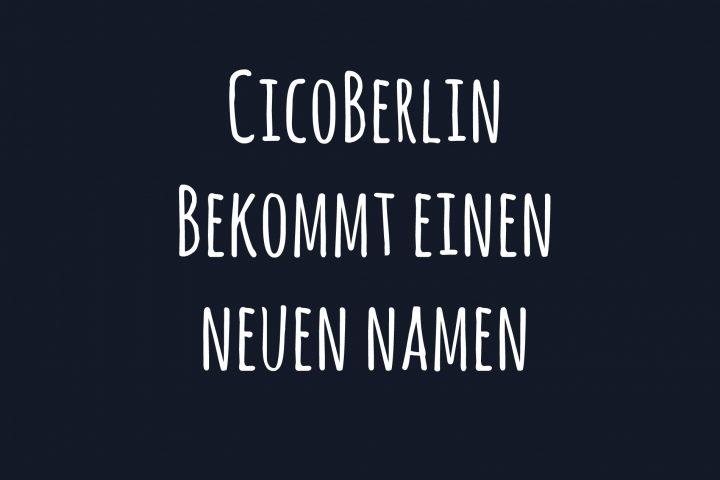 Hier entscheidest du über den neuen Namen von CicoBerlin