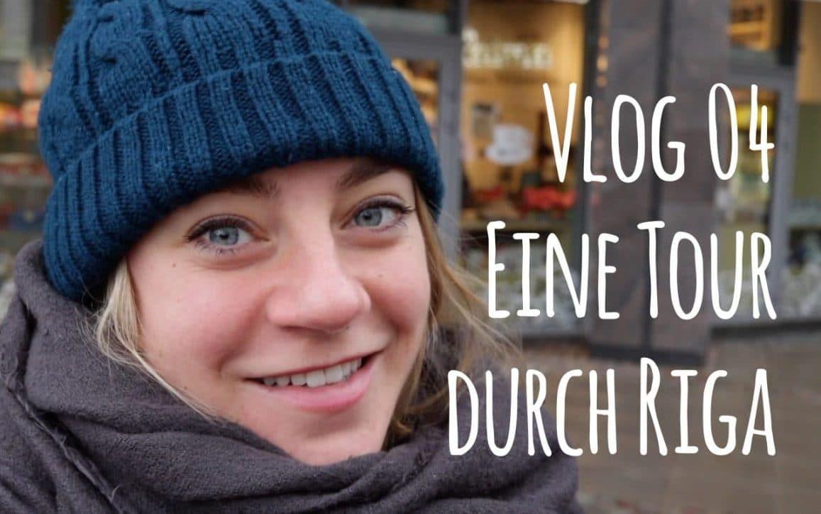 Vlog 04 - einmal durch Riga mit Nicole von PASSENGER X