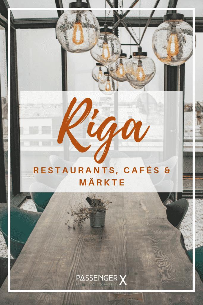 Riga Restaurants, Cafés und Märkte - PASSENGER X verrät dir wo es am besten schmeckt