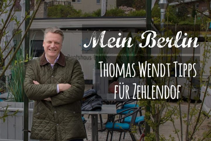 Mein Berlin: Zehlendorf Insider Tipps vom Chef
