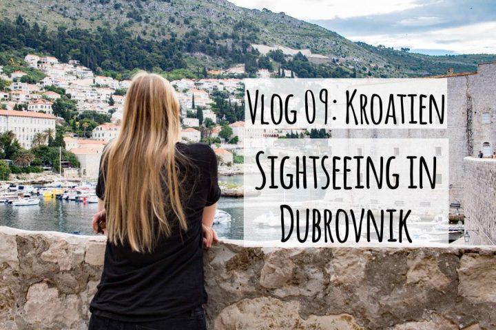 Neuer Vlog: Sightseeing in der Altstadt von Dubrovnik