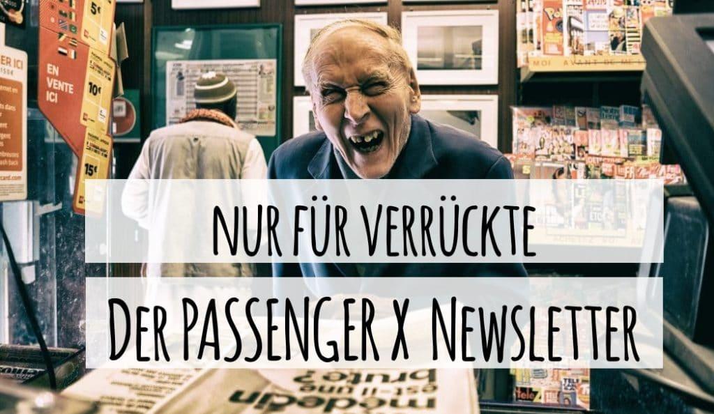 PASSENGER X Newsletter