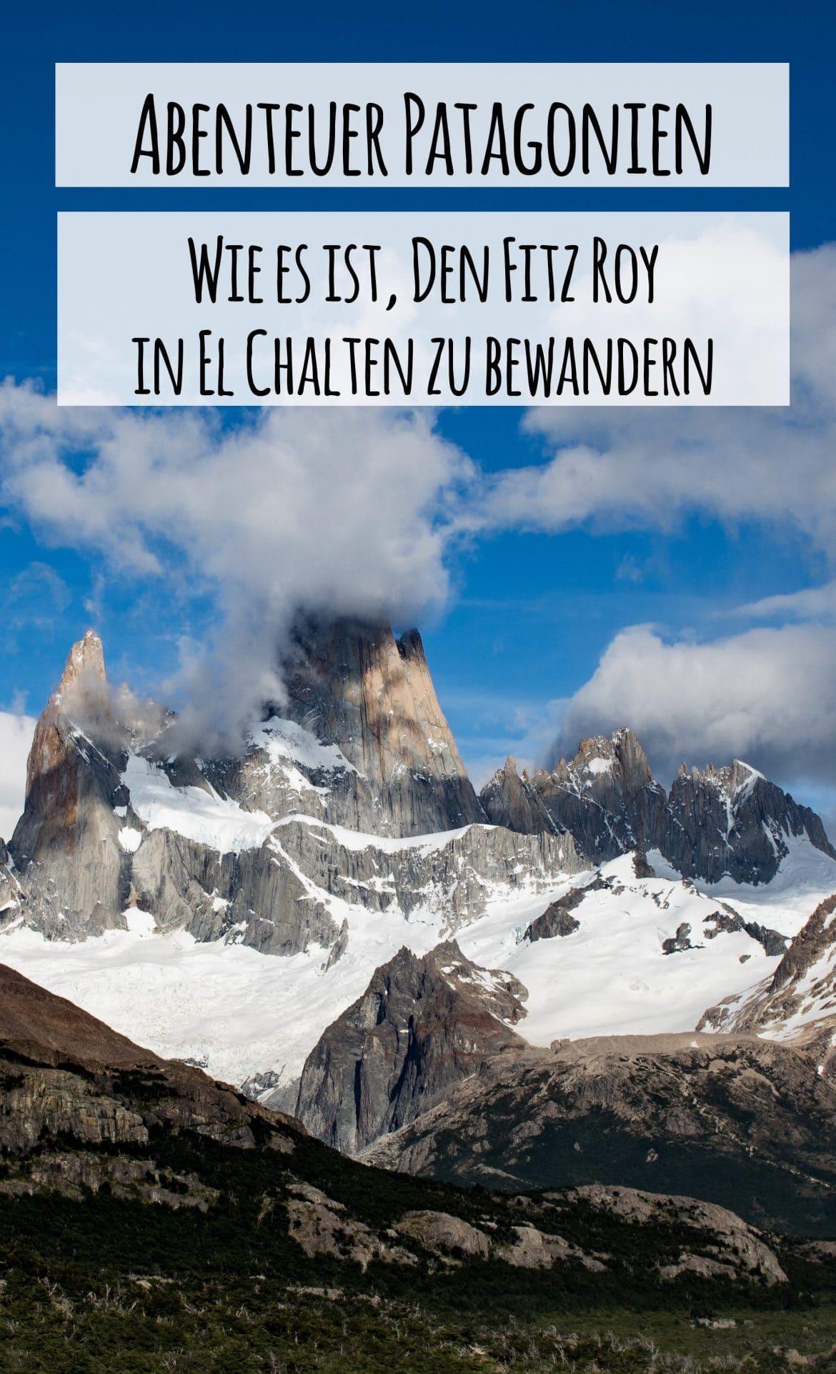 Patagonien Abenteuer - Fitz Roy Wanderung in El Chalten