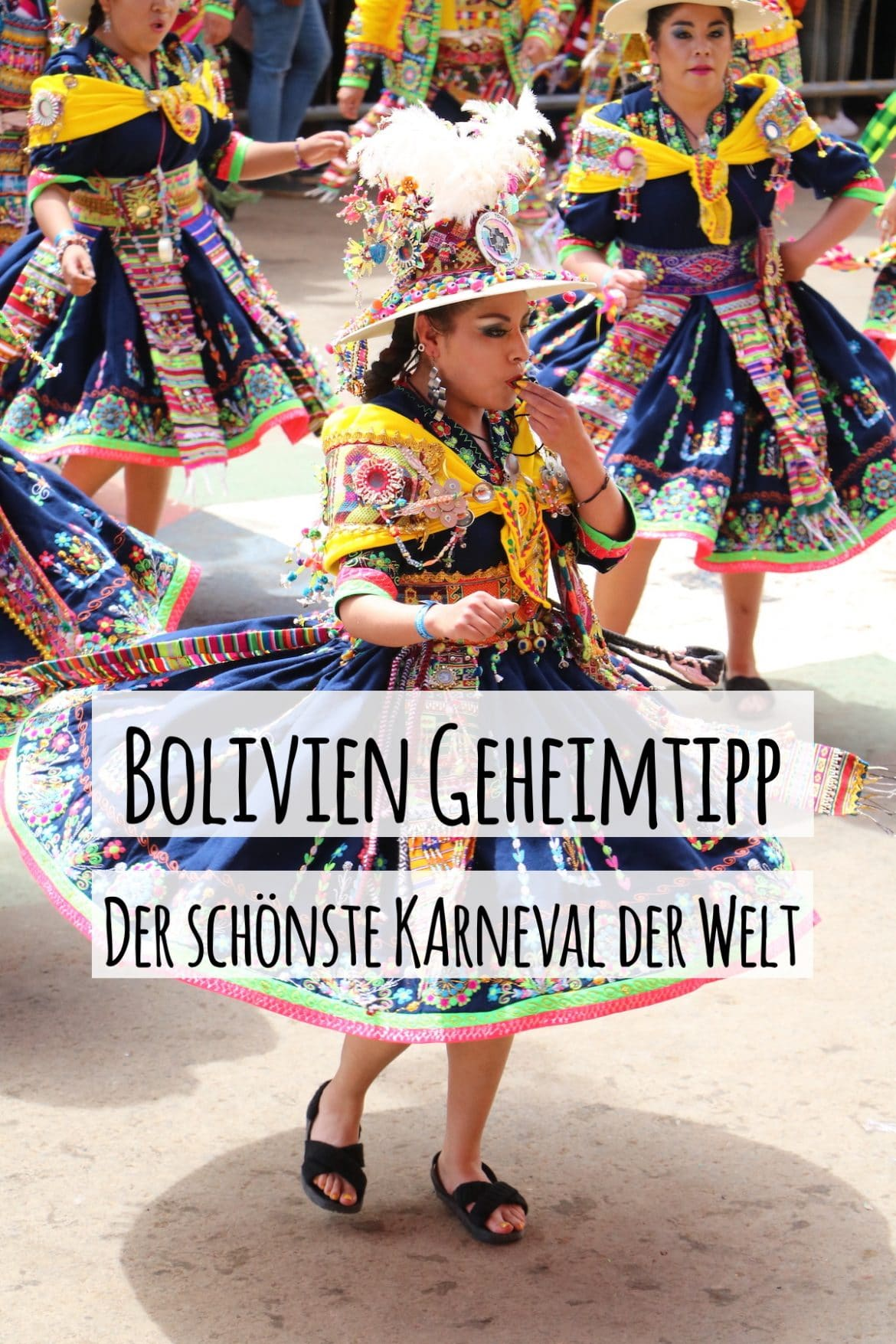 Der schönste Karneval der Welt - ein Bolivien Geheimtipp von PASSENGER X