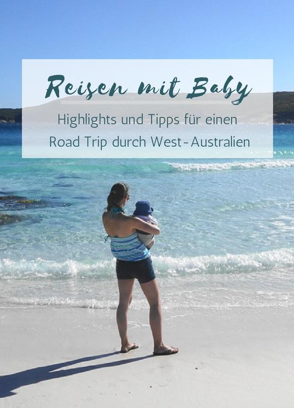 Elternzeit: Reisen mit Baby – ein Erfahrungsbericht vom Road Trip in Australien