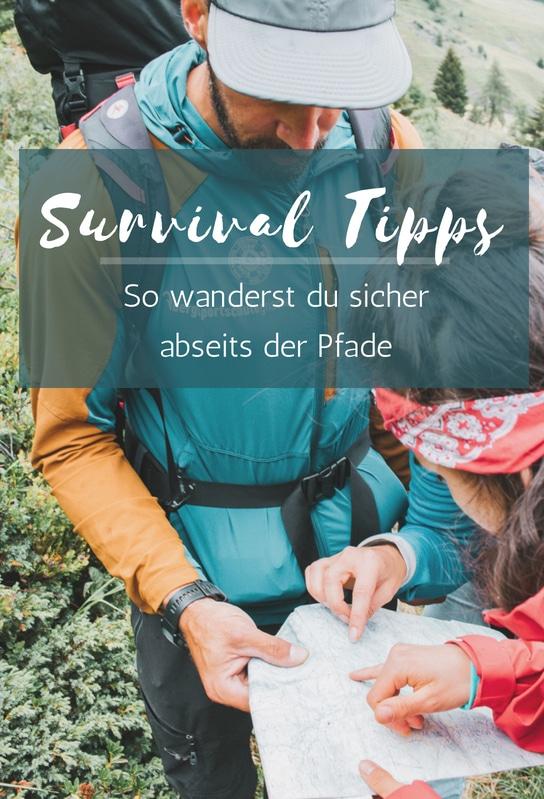 Survival Tipps - so wanderst du sicher abseits der Pfade