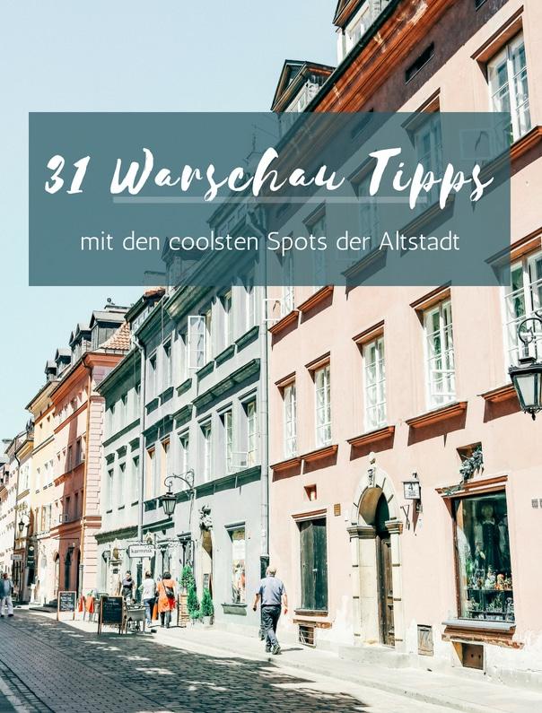 31 Warschau Tipps inkl. Insider Wissen zur Altstadt findest du bei PASSENGER X