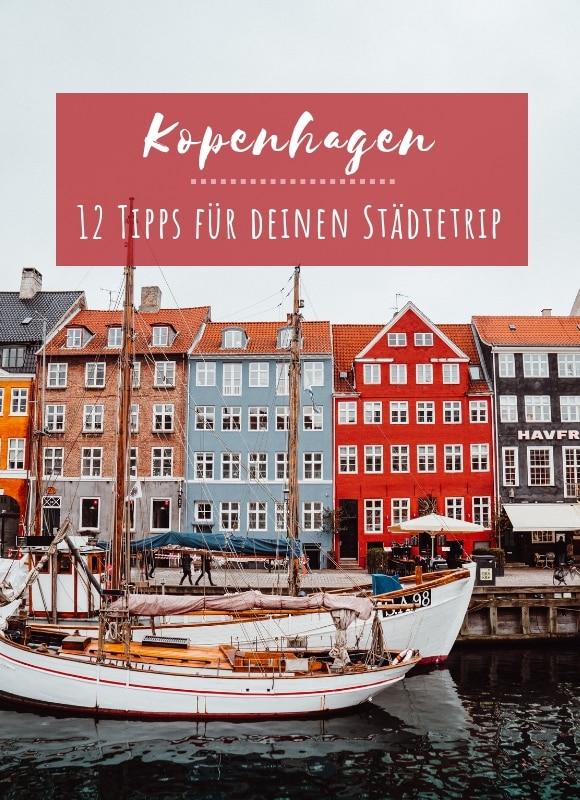 Hole dir 12 Kopenhagen Tipps für deinen Städtetrip.