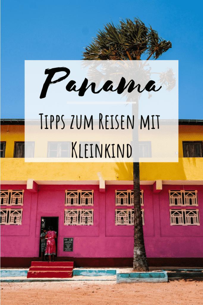 Reisen mit Kind- Panama Tipps - Artikel erschienen auf PASSENGER X