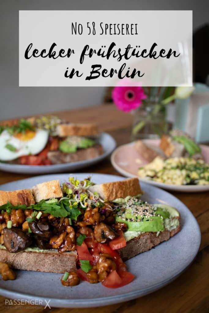 Geniale Empfehlung für ein tolles Frühstückscafé in Berlin: No 58 Speiserei