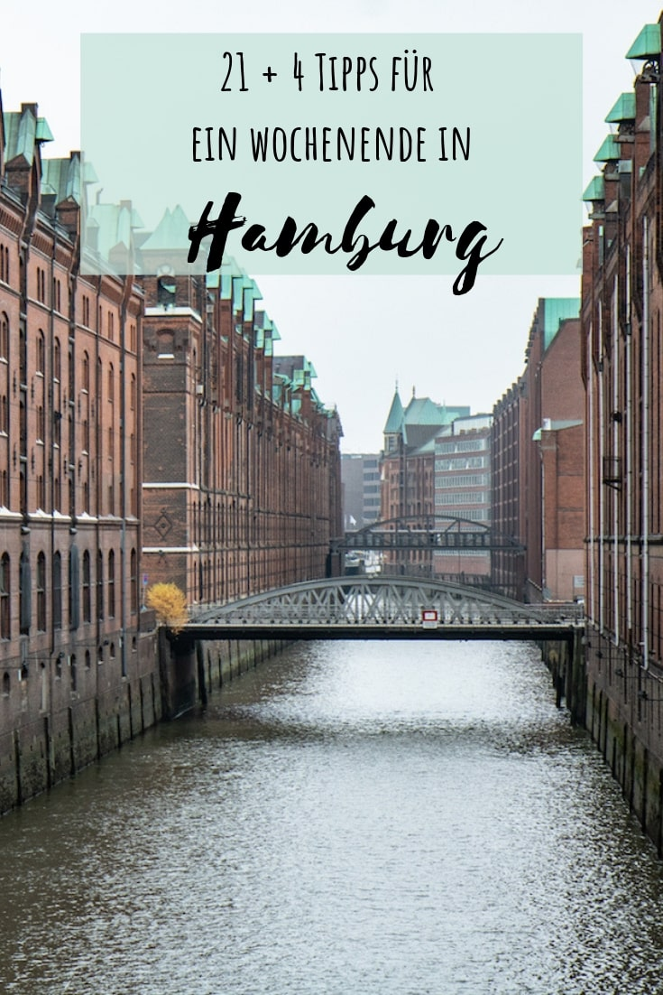 21 + 4 Hamburg Tipps für ein Wochenende in der Hansestadt