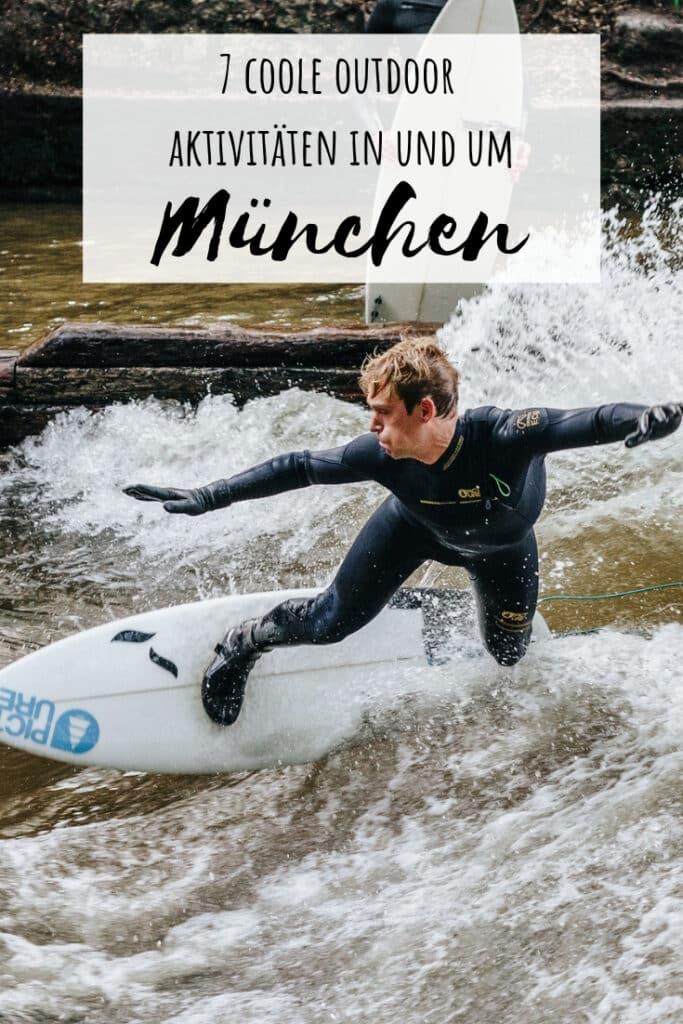 Lust auf Action in München? Ich verrate dir 7 coole Outdoor Aktivitäten in und um München.
