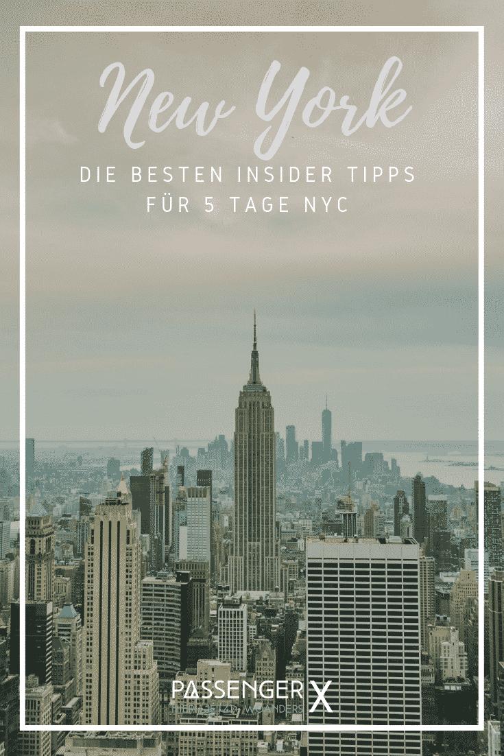 Die 32 besten New York Insider Tipps für eine fünftägige Reise bekommst du bei PASSENGER X