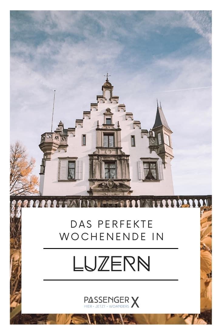 9 Tipps für deine Luzern Reise, egal ob als Kurztrip oder für eine ganze Woche - PASSENGER X verrät dir, was du unbedingt gesehen und gegessen haben solltest.