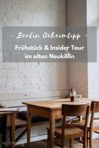 Berlin Geheimtipp Frühstück und Insider Tour in Neukölln